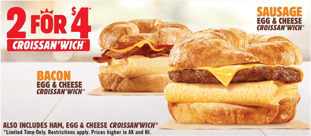 Deal Burger King 2 For 4 Croissan Wich Sausage Ham Or Bacon